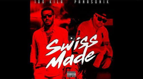 100 KILA feat. Panasonika - Swiss Made