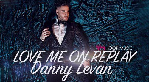 Dannye Levan - Love me on replay